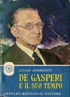 De Gasperi e il suo tempo