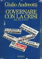 Governare con la crisi, dal 1944 ad oggi