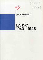 La DC 1943 - 1948