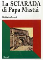 La sciarada di Papa Mastai