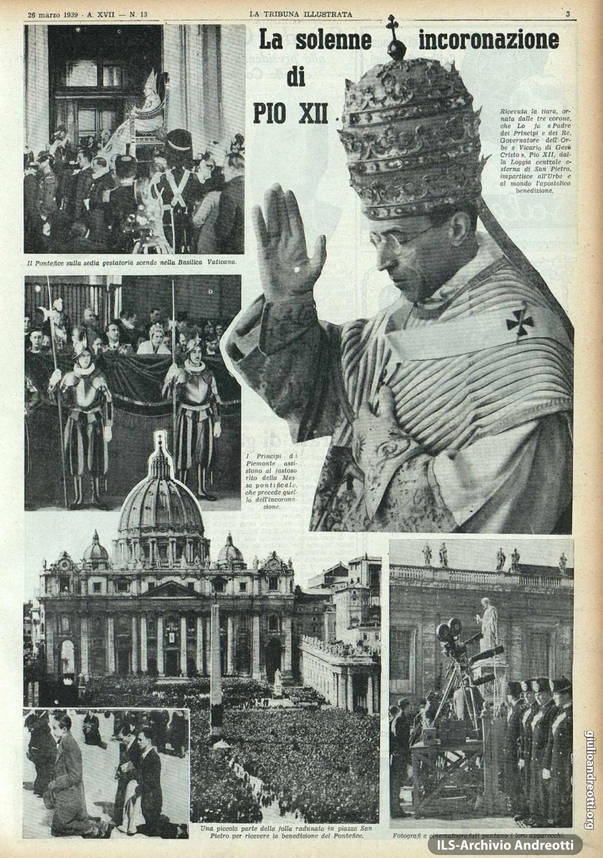 27 marzo 1939. Pagina della Tribuna Illustrata dedicata alla elezione di Pio XII. In basso a sinistra appare Andreotti inginocchiato sul sagrato di S. Pietro insieme all'amico Checco Negri.